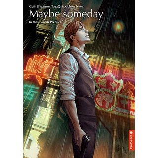 Maybe someday - In these words Prequel [Einzelband]