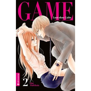 Game - Lust ohne Liebe, Band 2